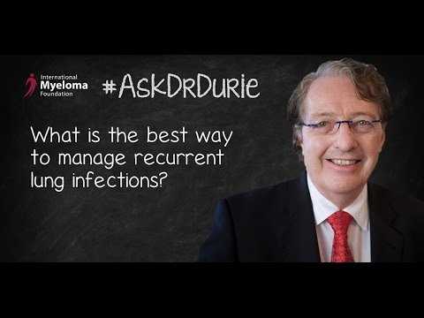 What is the best way to manage recurrent lung infections?