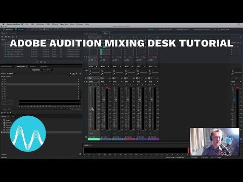 Adobe Audition Mixing Desk Tutorial