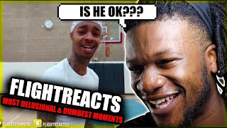 FlightReacts MOST DELUSIONAL & DUMBEST MOMENTS EVER (REACTION)