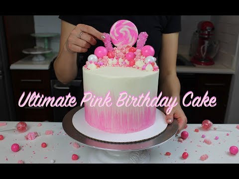 Ultimate Pink Candy Birthday Cake | CHELSWEETS