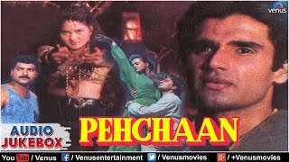 Pehchaan Full Songs Jukebox || Saif Ali Khan, Shilpa Shirodkar, Sunil Shetty, Madhu ||