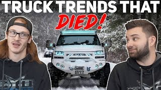 TRUCK Trends That DIED 2019...