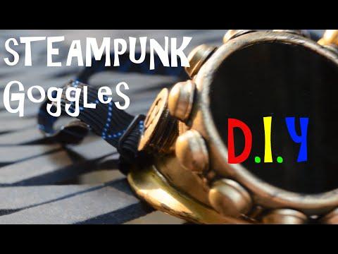 D.I.Y- Steampunk Goggles