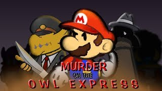 Paper Mario : Murder on the Owl Express (Animation recreation)