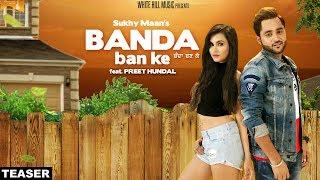 Banda Ban Ke (Teaser) Sukhy Maan   Preet Hundal   White Hill Music   Releasing on 21 November