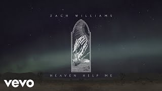 Zach Williams - Heaven Help Me (Official Lyric Video)
