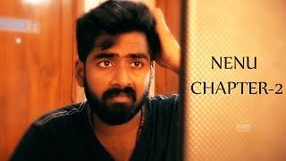 NENU CHAPTER - 2     Short Film Talkies