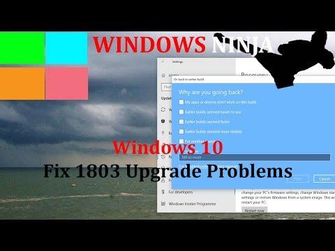 Windows 10 Fix Version 1803 Problems - Return to 1709
