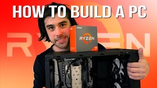 How to Build a Ryzen Gaming PC - the AMD Upgrade Guide 7 1800X