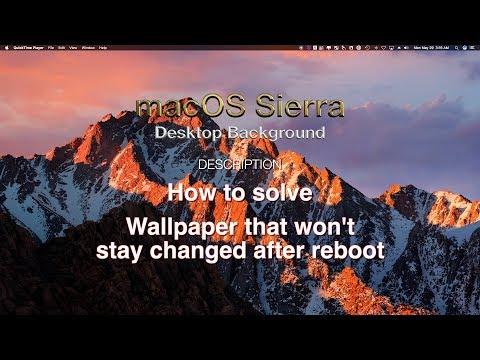 How to keep Desktop Background changes after reboot - macOS Sierra