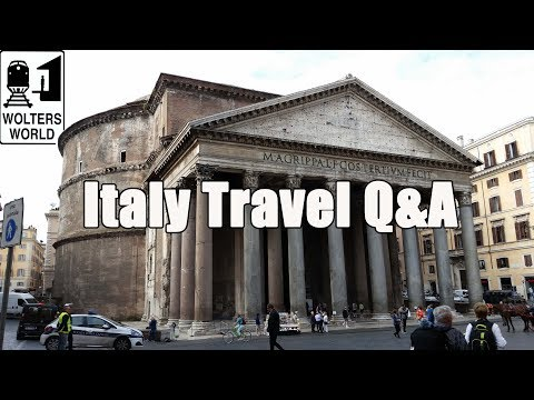 Italy Travel Q&A: Your Travel Questions About Italy