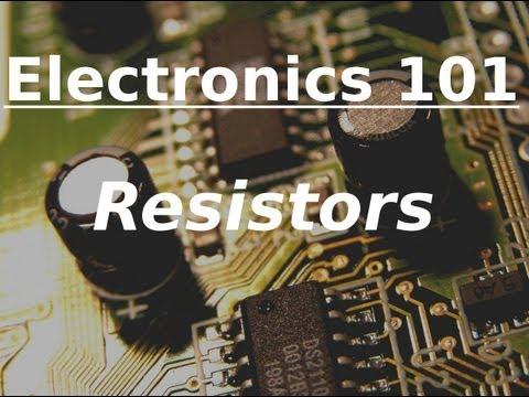 Electronics 101: Resistors