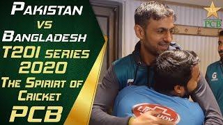 Spirit of Cricket | Pakistan vs Bangladesh T20I series 2020
