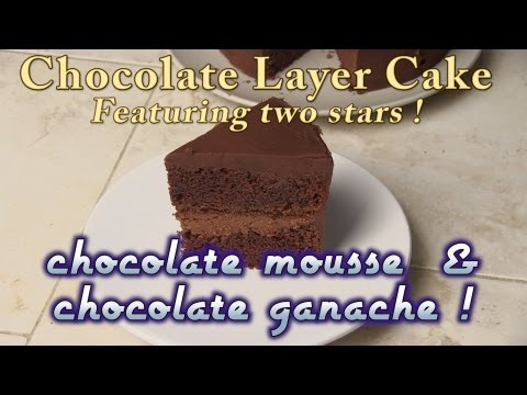 Chocolate Layer Cake With Chocolate Mousse Filling And Topped With Chocolate Ganache