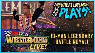 Wwe 2k17 Pc Mods! | #wrestlemanialive! // Legendary 10-man Battle Royal Ft. Kaz Okada! [tglp!]