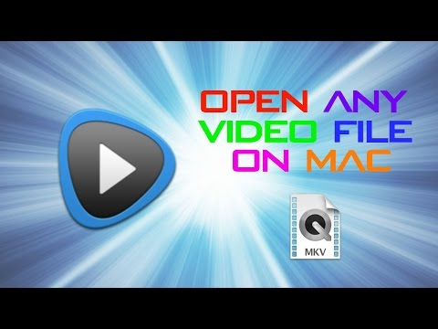 HOW TO OPEN ANY VIDEO FILE ON MAC FOR FREE! (INCLUDING .AVI AND .MKV!) UPDATED!