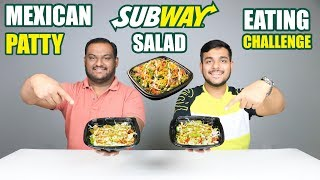 SUBWAY MEXICAN PATTY SALAD EATING CHALLENGE | Cheesy Salads Eating Competition | Food Challenge