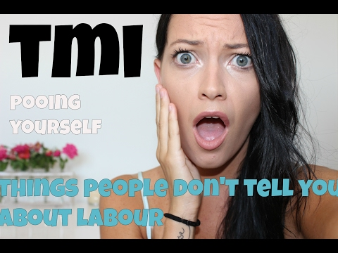 10 THINGS PEOPLE DON'T TELL YOU ABOUT LABOUR *WARNING* TMI! POOING YOURSELF | BLEEDING | LABOUR PAI