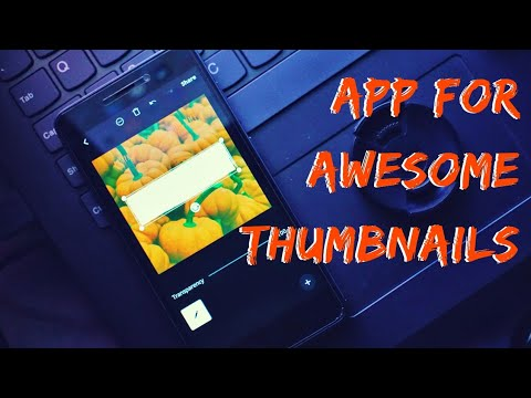 Canva - App makes Awesome Thumbnail