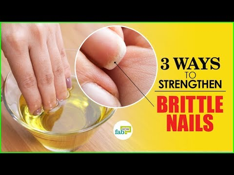 3 Ways to Strengthen Weak and Brittle Nails