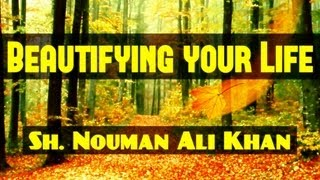 Beautify Your Life With Good Deeds! ᴴᴰ ┇ Amazing Reminder ┇ Ustadh Nouman Ali Khan ┇ TDR ┇