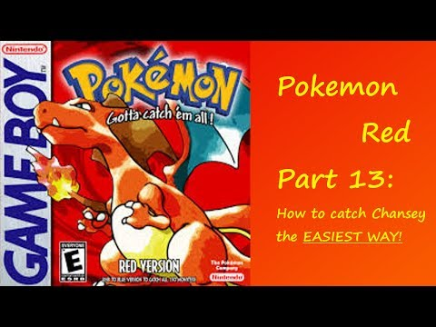 Pokemon Red   Part 13   How to catch Chansey the EASIEST WAY