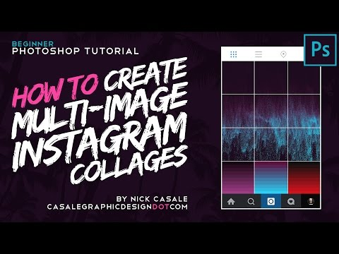 How to Create Multi-Image Instagram Collages w/ Adobe Photoshop