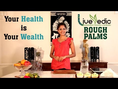 DIY: How To Make Rough Palms Soft with natural home remedies | LIVE VEDIC