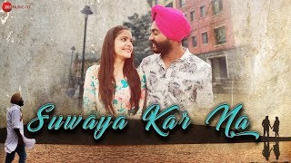 Suwaya Kar Na - Official Music Video | Harleen Singh