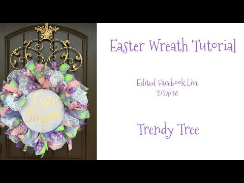 2018 Easter Wreath Tutorial - Assorted Kits