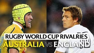 Australia v England | Rugby World Cup Rivalries
