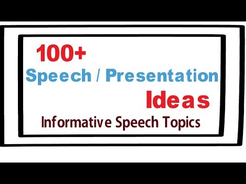 Presentation topic ideas |100+ speech and presentation ideas | Informative ideas