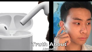 The Truth About AirPods!
