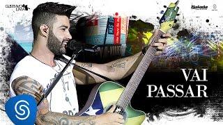 Gusttavo Lima - Vai Passar - DVD 50/50 (Vídeo Oficial)