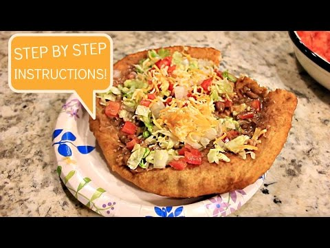 HOW TO MAKE AUTHENTIC NAVAJO FRY BREAD (NAVAJO TACOS) - STEP BY STEP INSTRUCTIONS