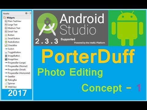 How to edit image in android. Android PorterDuff example. Android studio 2.1.2 (NEW) 2016