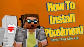 How To Install Pixelmon Minecraft Mod In Minecraft