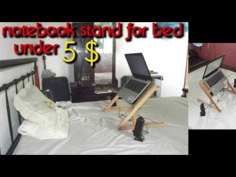 Diy Homemade Laptop Notebook Stand For Bed Make Your Own Laptop