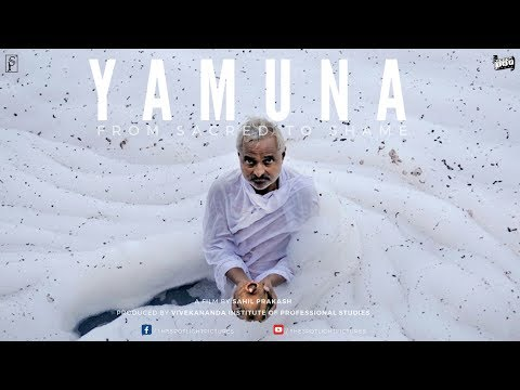 Yamuna - From Sacred to Shame | Documentary