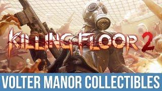 Killing Floor 2 - Manor Money Trophy / Achievement Guide (Volter Manor Collectibles)