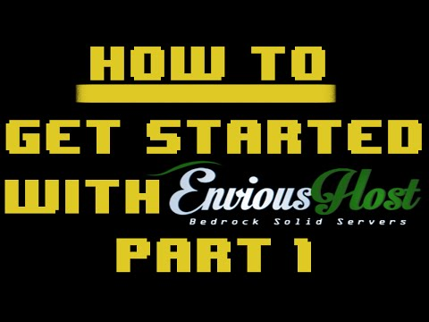 How To: Get Started With Your Server On EnviousHost.com [Part. 1]