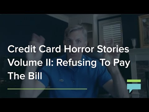 Credit Card Horror Stories Vol. II: Refusing To Pay The Bill – Credit Card Insider