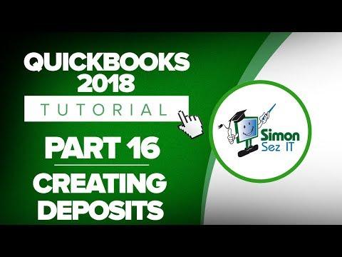 QuickBooks 2018 Training Tutorial Part 16: How to  Create Deposits in QuickBooks