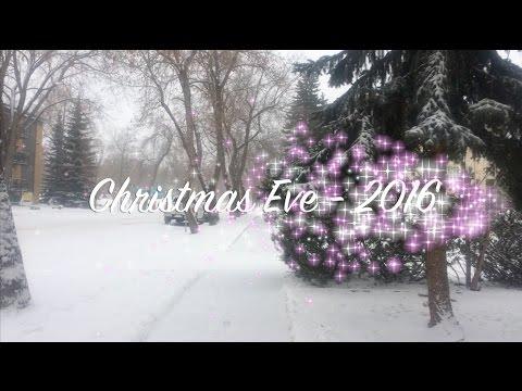 Christmas Eve 2016 - Edmonton, Canada