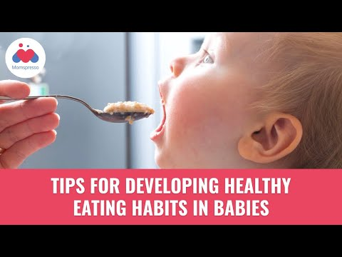 How to Develop Healthy Eating Habits in Babies