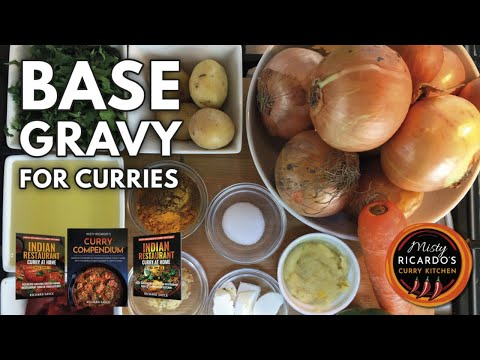 How to make Base Gravy (for Indian Restaurant Curries)
