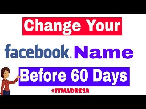 How to change Facebook name before 60 day 2017