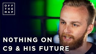 n0thing Talks Old & New Cloud9 + His Future | Off the Map