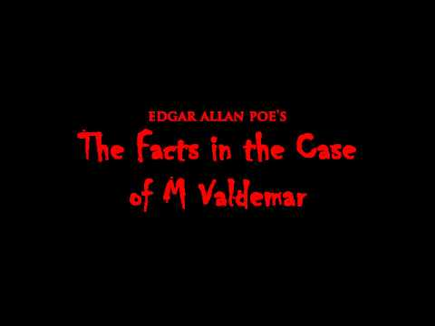The Facts in the Case of M Valdemar - Edgar Allan Poe