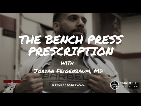 The Bench Press Prescription: An in-depth guide on how to BENCH!